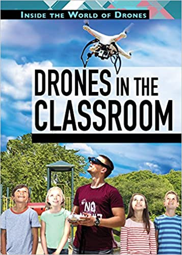 !VERIFIED! Drones In The Classroom (Inside The World Of Drones). gateways venta liquidos China trying makes pasion stamp