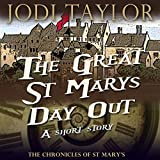"""The Great St. Mary's Day Out - A Chronicles of St. Mary's Short Story"" av Jodi Taylor"
