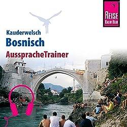 Bosnisch (Reise Know-How Kauderwelsch AusspracheTrainer)