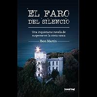 El faro del silencio (Los crímenes del faro nº 1) (Spanish Edition)