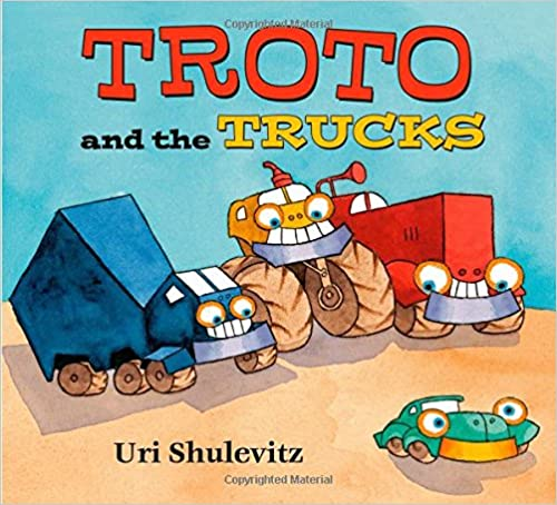 https://www.amazon.com/Troto-Trucks-Uri-Shulevitz/dp/0374300801/ref=as_li_ss_tl?s=books&ie=UTF8&qid=1479702882&sr=1-1&keywords=troto+and+the+trucks&linkCode=ll1&tag=traihapphear-20&linkId=f01943bbaa68fcba888c691872e3cccf