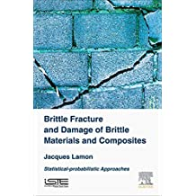 Brittle Fracture and Damage of Brittle Materials and Composites: Statistical-Probabilistic Approaches