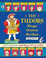 The Tudors: Kings Queens Scribes And