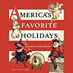 America's Favorite Holidays: Candid Stories | Bruce David Forbes