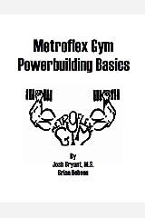 Metroflex Powerbuilding Basics Paperback