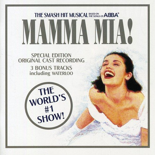 Price comparison product image Mamma Mia! The Musical Based on the Songs of ABBA: Original Cast Recording (1999 London Cast) - 3 Bonus Tracks