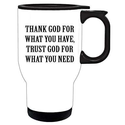 Amazoncom Feddiy Thank God For What You Have Trust God Fo Funny
