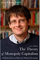 The Theory of Monopoly Capitalism Kindle Edition