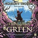 Dragon's Green: Worldquake, Book 1 | Scarlett Thomas