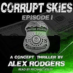 Corrupt Skies, Book 1