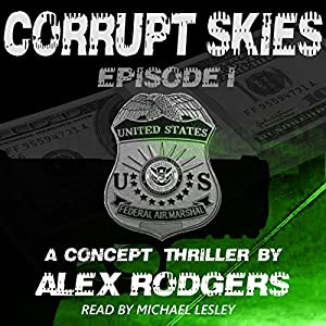 Corrupt Skies, Book 1 Audiobook