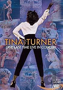 Tina Turner - One Last Time In Concert