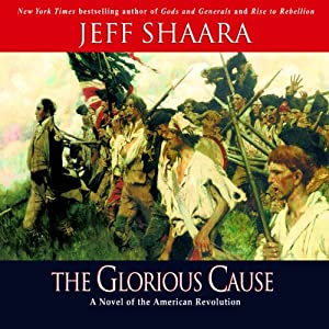The Glorious Cause  Audiobook