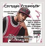 Carnage Presents: Da Neighborhood Hustlaz Vol. 1