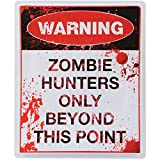 Bloody Zombie Hunters Only Sign