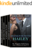 """Moments with Hailey - The Esquire Girls Series - Hailey's Story (Books 1, 2, 3 & 4) - Box Set (featuring """"Tender Moments"""", a brand-new Valentine's Day novelette)"""