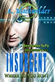 Insurgent (New Adult Alien Invasion) (Arrival meets New York Deep): Shifter Evolutions: Book 3