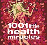 1001 Little Health Miracles, Esme Floyd, 1569754640