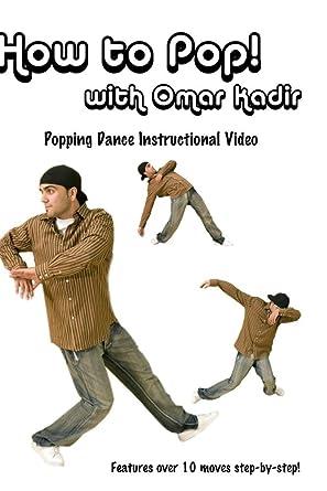 Amazon How To Pop With Omar Kadir Popping Dance Instructional