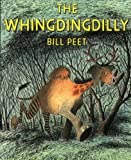 img - for By Bill Peet - The Whingdingdilly (3/27/82) book / textbook / text book