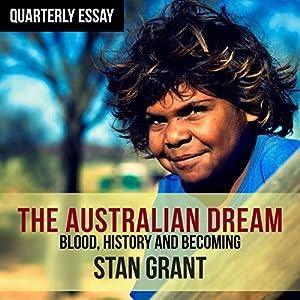 Quarterly Essay 64: The Australian Dream Audiobook