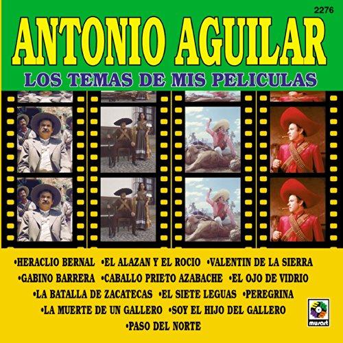 Antonio Aguilar - Gabino Barrera Lyrics | Musixmatch