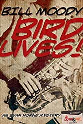 Bird Lives! (Evan Horne Series Book 4)