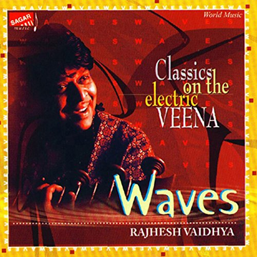 Waves: Classics on the Electric Veena by Rajhesh Vaidhya