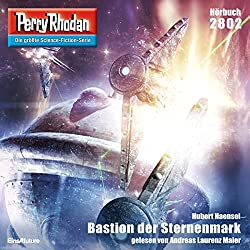 Bastion der Sternenmark (Perry Rhodan 2802)
