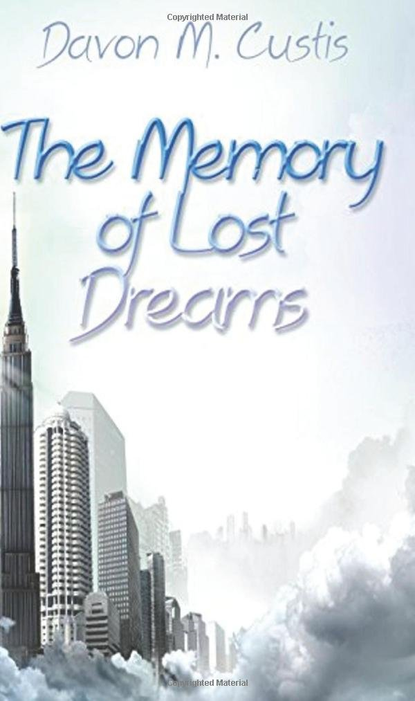 Download The Memory Of Lost Dreams By Davon M Custis