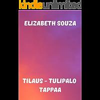 Tilaus - tulipalo tappaa (Finnish Edition)