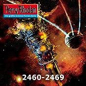 Perry Rhodan: Sammelband 7 (Perry Rhodan 2460-2469) | Horst Hoffman, Leo Lukas, Uwe Anton, Arndt Ellmer, Hubert Haensel, Michael Marcus Thurner