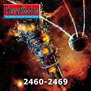 Perry Rhodan: Sammelband 7 (Perry Rhodan 2460-2469) Hörbuch