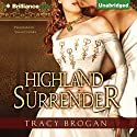 Highland Surrender Audiobook by Tracy Brogan Narrated by Sarah Coomes