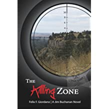 The Killing Zone (The Jim Buchanan Novels Book 5) Apr 10, 2017