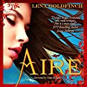 Aire Audiobook by Lena Goldfinch Narrated by Tara Millette