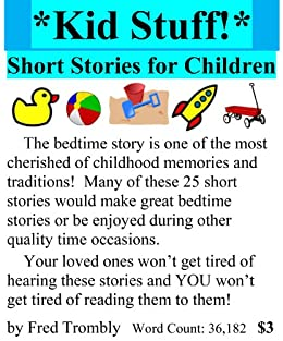 Kid Stuff* - Short Stories for Children - Kindle edition by Fred