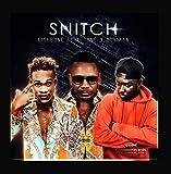 Snitch (feat. Dotman & T-tone)