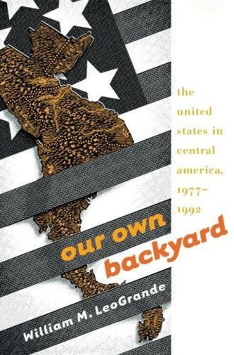 Our Own Backyard: The United States in Central