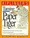 Taming the Paper Tiger Organizing the Paper In Your Life