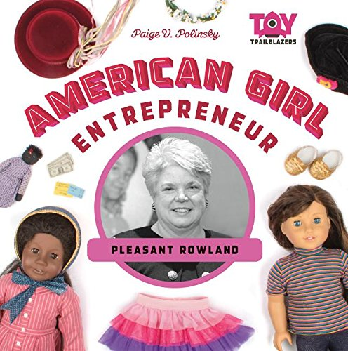 American Girl Entrepreneur: Pleasant Rowland (Toy - Girls Books Blazer Red