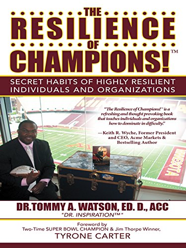 Acc D - The Resilience of Champions!™: Secret Habits of Highly Resilient Individuals and Organizations