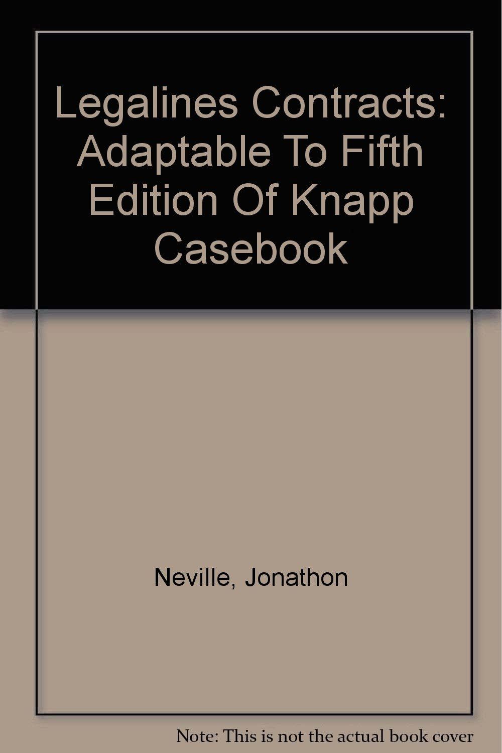 Legalines on Contracts, 5th--Keyed to Knapp pdf epub