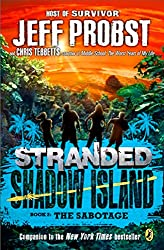 The Sabotage (Stranded, Shadow Island)
