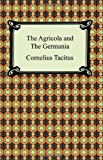 The Agricola and the Germania, Cornelius Tacitus, 1420931628