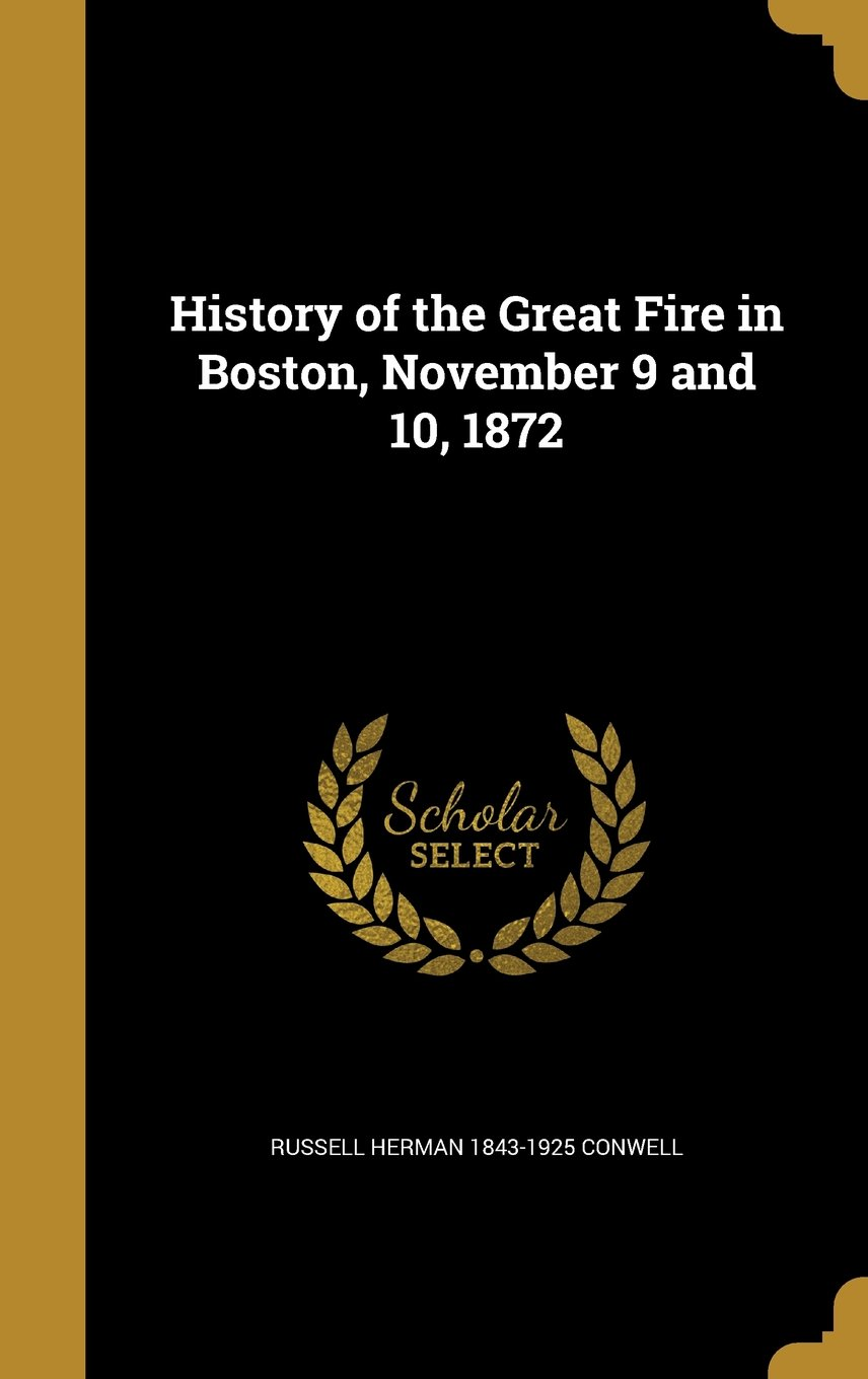 Read Online History of the Great Fire in Boston, November 9 and 10, 1872 ebook