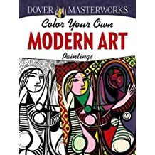 Dover Masterworks Color Your Own Modern Art Paintings