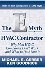 The E-Myth HVAC Contractor: Why Most HVAC Companies Don't Work and What to Do About It Hardcover
