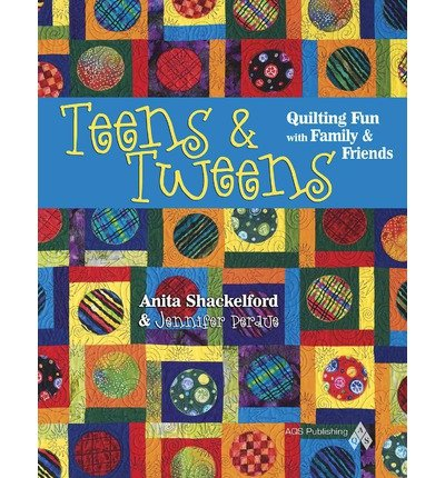 Teens & Tweens: Quilting Fun with Family & Friends (Paperback) - Common