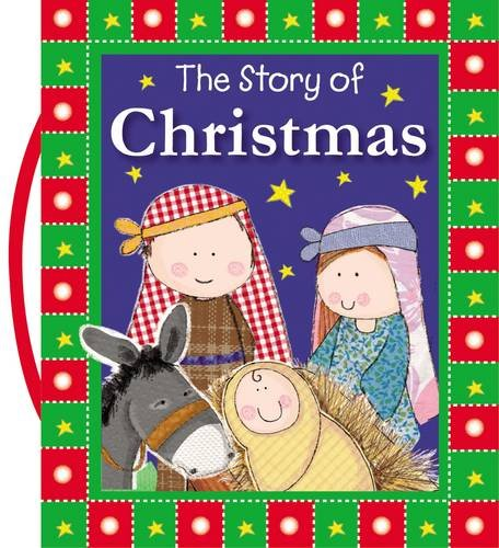 The Story of Christmas (Bible Christmas Stories)